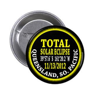 Eclipse solar total 11/13/2012 pin redondo de 2 pulgadas