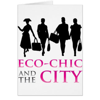 Eco - Chic and the City Card