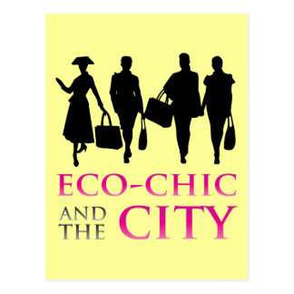 Eco - Chic and the City Postcard