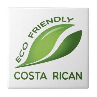 Eco Friendly Costa Rican. Tile