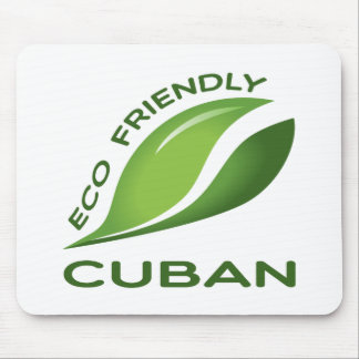 Eco Friendly Cuban. Mouse Pad