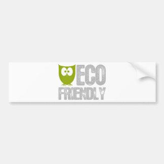 Eco Friendly design! Bumper Sticker
