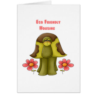 Eco Friendly Housing Turtle Card