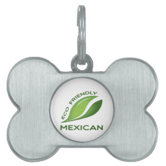 Eco Friendly Mexican. Pet ID Tag