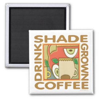 Eco-Friendly Shade Coffee 2 Inch Square Magnet