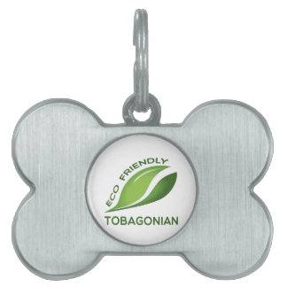 Eco Friendly Tobagonian. Pet Name Tag
