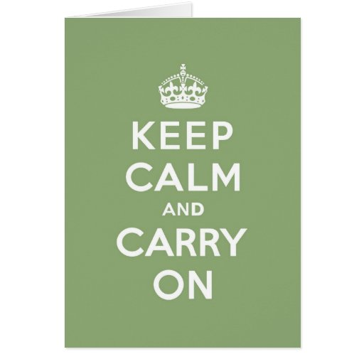 Eco Green Keep Calm and Carry On Greeting Card