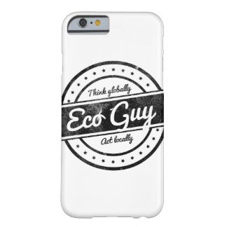 Eco Guy Barely There iPhone 6 Case