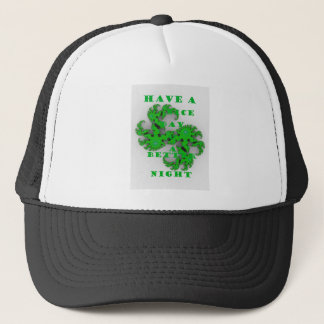 Eco Have a Nice Day and a Better Night Trucker Hat