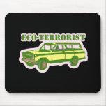 Eco-terrorist Mouse Pads