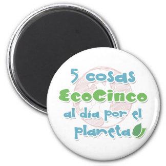 EcoCinco - Una iniciativa por el planeta Imán Redondo 5 Cm
