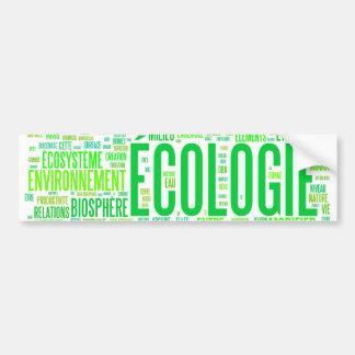 écologie bumper sticker