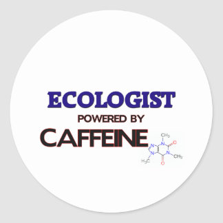 Ecologist Powered by caffeine Classic Round Sticker