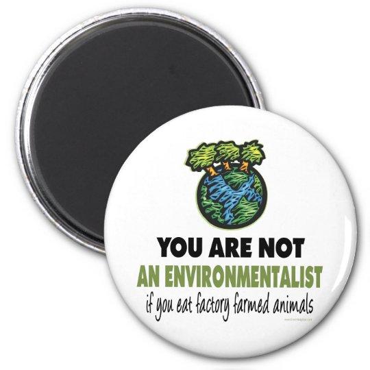 Ecologista = vegano, vegetariano imán redondo 5 cm