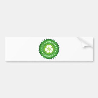Ecology friendly product bumper stickers
