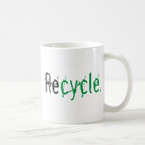 Ecology & Recycle Products and Designs! Classic White Coffee Mug