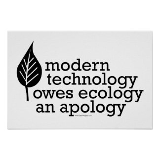 Ecology Technology Quote Poster