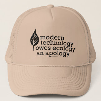 Ecology / Technology Quote Trucker Hat