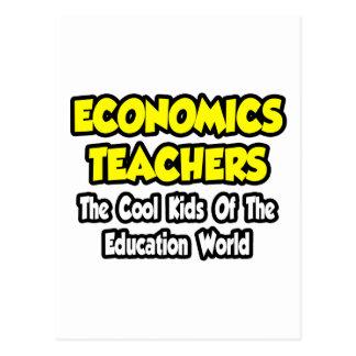 Econ Teachers...Cool Kids of Edu World Postcard