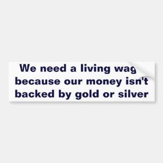Economía del austriaco del patrón oro del salario pegatina de parachoque