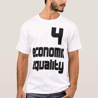Economic Equality T-Shirt