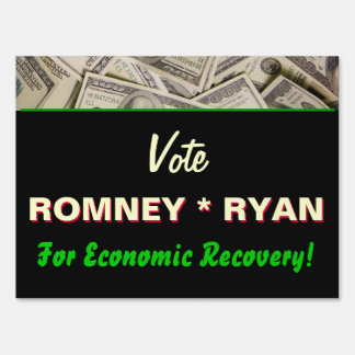 Economic Recovery Romney Ryan 2012 Yard Sign