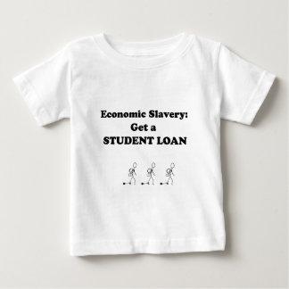 Economic Slavery Get a Student Loan Baby T-Shirt