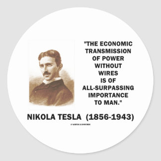 Economic Transmission Of Power Without Wires Round Sticker