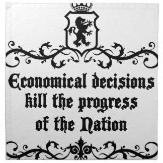 Economical Decisions Kill The Progress Medieval Cloth Napkin
