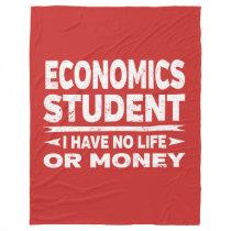 Economics College Major No Life or Money Fleece Blanket