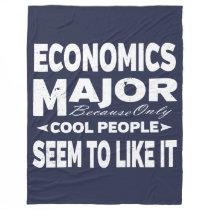Economics College Major Only Cool People Like It Fleece Blanket