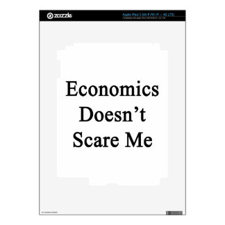 Economics Doesn't Scare Me Decal For iPad 3