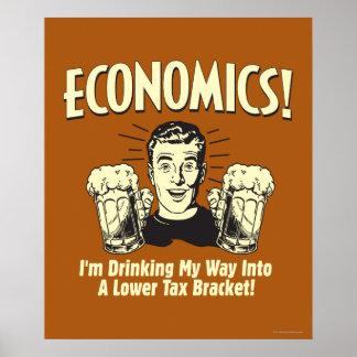 Economics: Drinking Lower Tax Bracket Poster