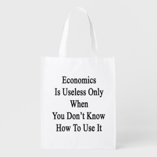 Economics Is Useless Only When You Don't Know How Grocery Bags