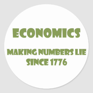 Economics: making numbers lie since 1776 classic round sticker