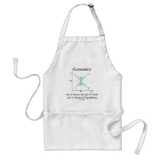 Economics Not Matter Of Life Or Death Equilibrium Adult Apron