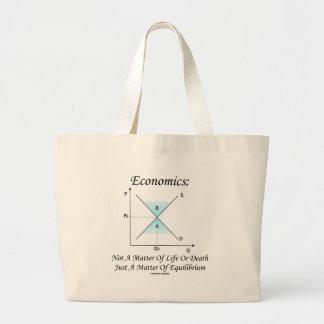 Economics Not Matter Of Life Or Death Equilibrium Large Tote Bag