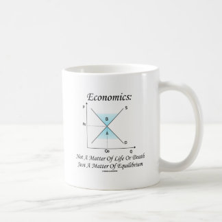 Economics Not Matter Of Life Or Death Equilibrium Classic White Coffee Mug