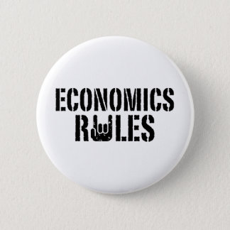 Economics Rules Pinback Button
