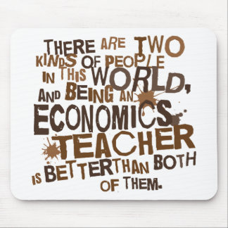 Economics Teacher Gift Mouse Pad