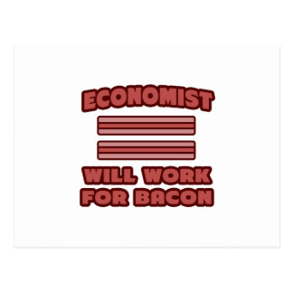 Economist .. Will Work For Bacon Postcard