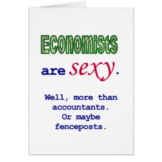 Economists Are Sexy Card