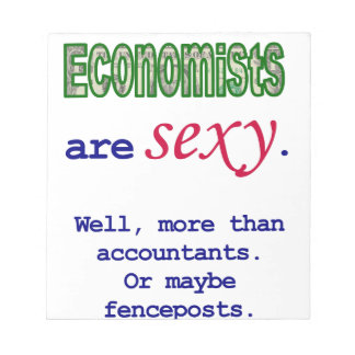 Economists Are Sexy Notepad