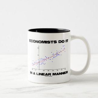 Economists Do It In A Linear Manner (Regression) Two-Tone Coffee Mug