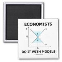 Economists Do It With Models (Economics Humor) 2 Inch Square Magnet