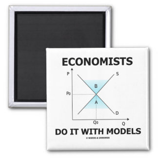 Economists Do It With Models (Economics Humor) 2 Inch Square Magnet
