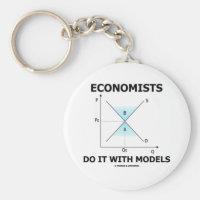 Economists Do It With Models (Economics Humor) Basic Round Button Keychain