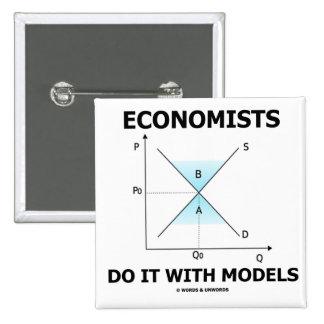 Economists Do It With Models (Economics Humor) Buttons