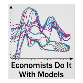 Economists Do It With Models Poster