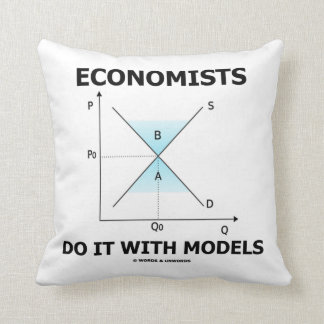 Economists Do It With Models (Supply Demand Curve) Throw Pillow